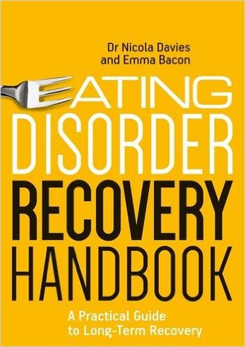 Eating Disorder Recovery Handbook: A Practical Guide for Long-term Recovery